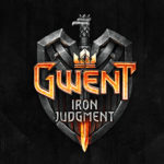 Gwent: Iron Judgement