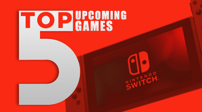Top 5 Nintendo Switch Games 2019