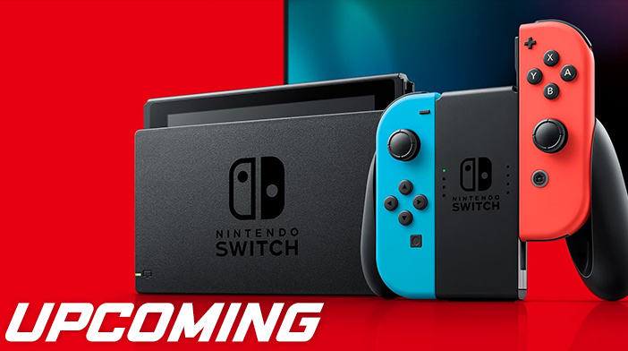 Ninteno Switch Upcoming Titles