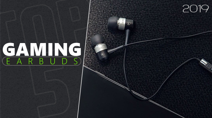 Top 5 Gaming Earbuds 2019