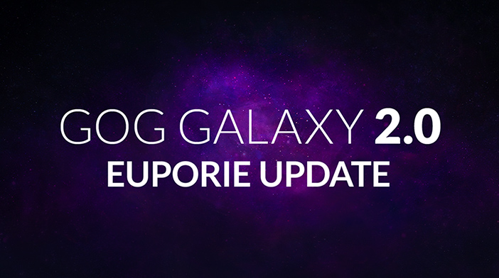GOG Galaxy 2.0 Euporie Update