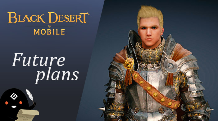 Black Desert Mobile Future Plans
