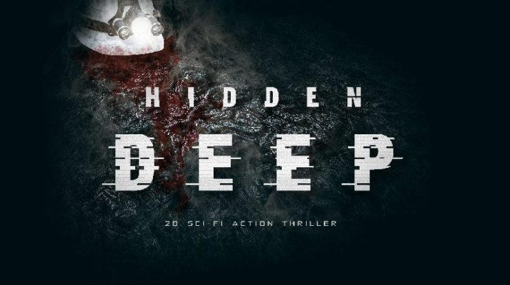 Hidden Deep è un incubo fantascientifico claustrofobico